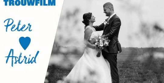 Het Film Bedrijf trouwfilm van Peter en Astrid